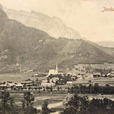 Ansicht auf Jenbach im Jahr 1903. Vielen Dank an Herrn Thomas Haller für die Einsendung der Karte!